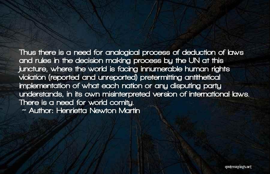 Deduction Quotes By Henrietta Newton Martin