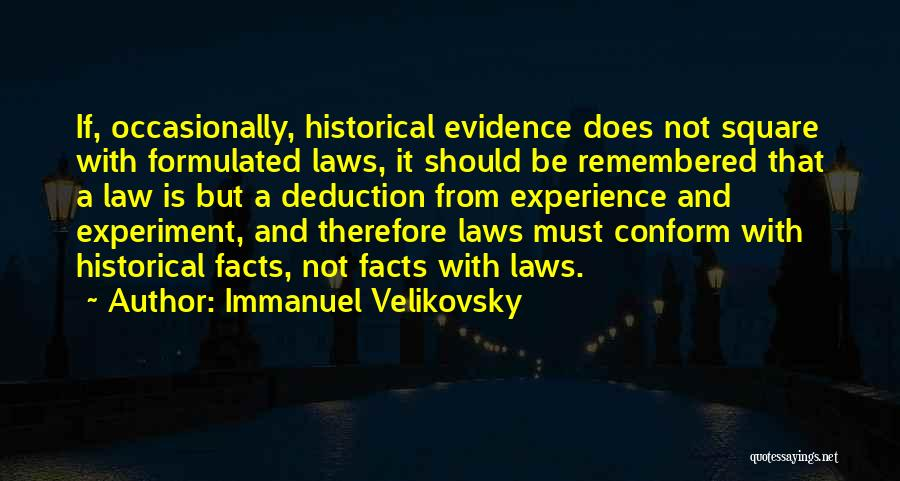 Deduction Quotes By Immanuel Velikovsky