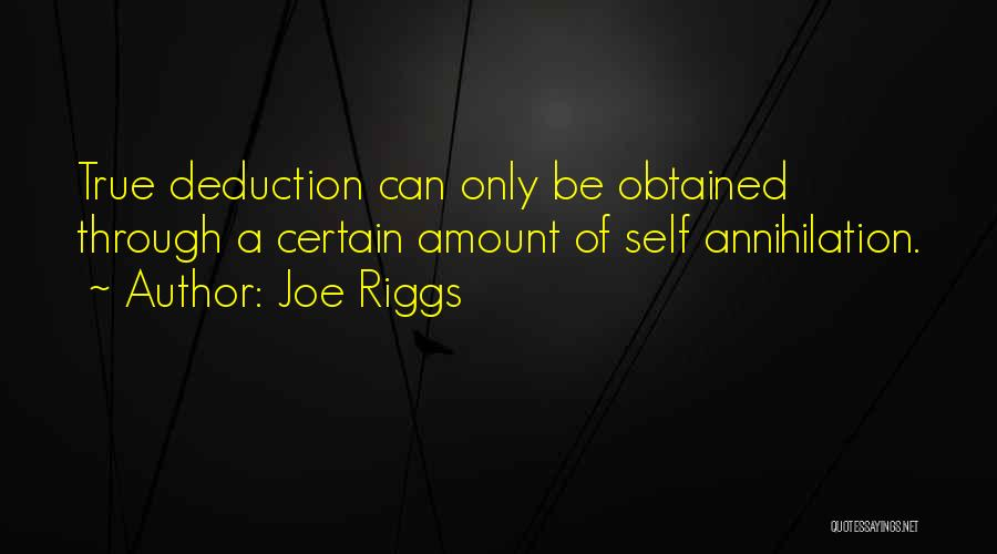 Deduction Quotes By Joe Riggs