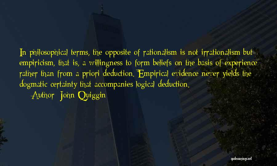 Deduction Quotes By John Quiggin