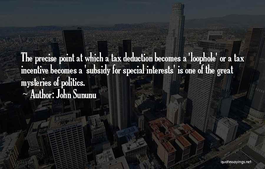 Deduction Quotes By John Sununu