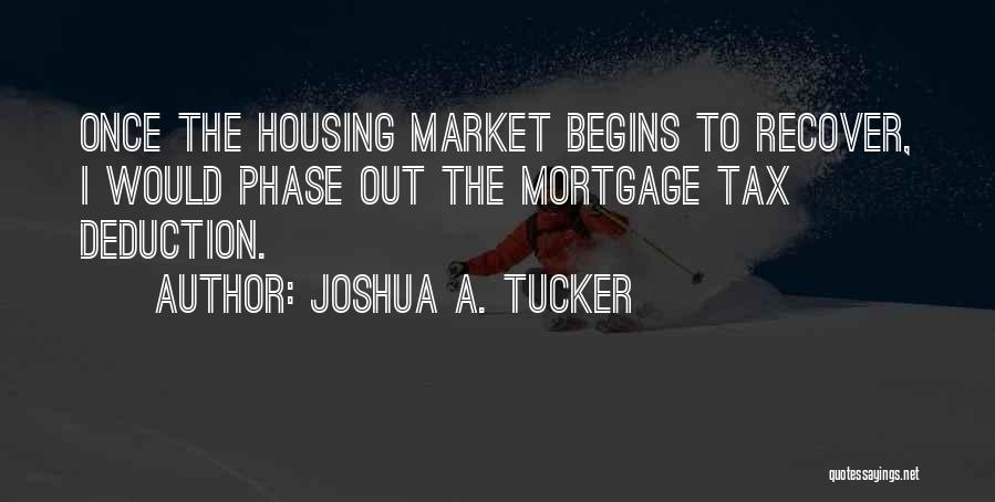 Deduction Quotes By Joshua A. Tucker