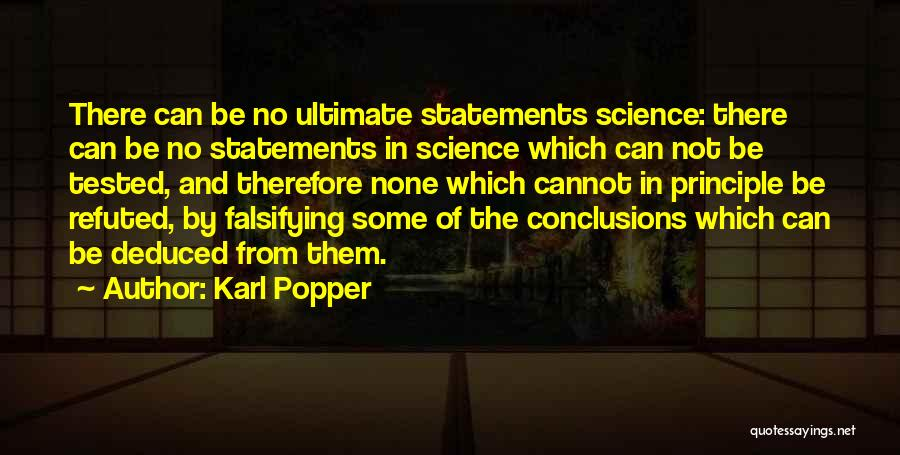 Deduction Quotes By Karl Popper