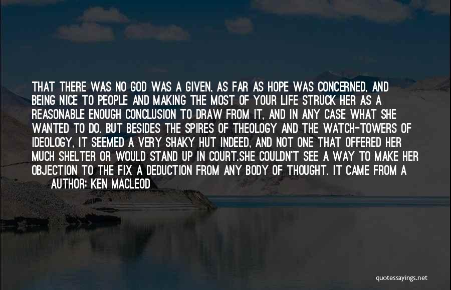 Deduction Quotes By Ken MacLeod