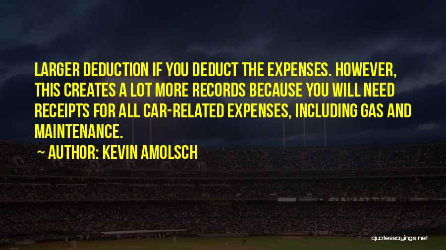 Deduction Quotes By Kevin Amolsch