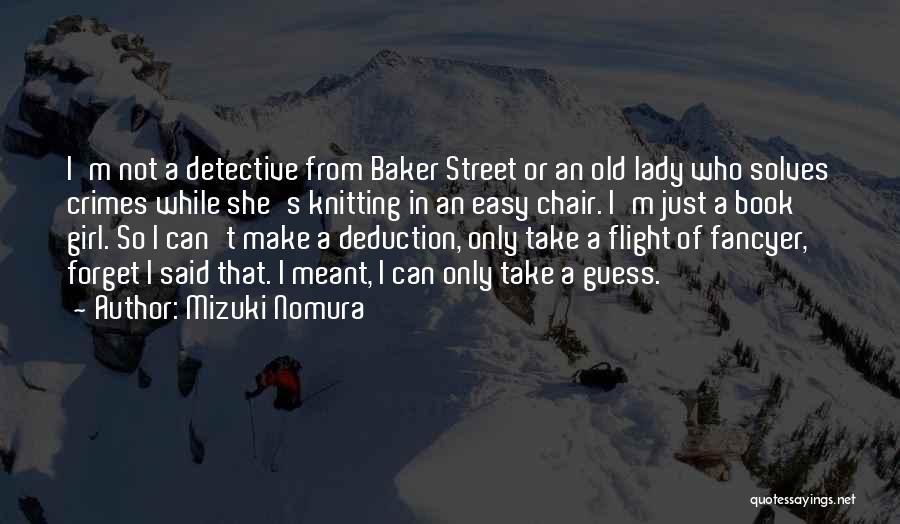 Deduction Quotes By Mizuki Nomura