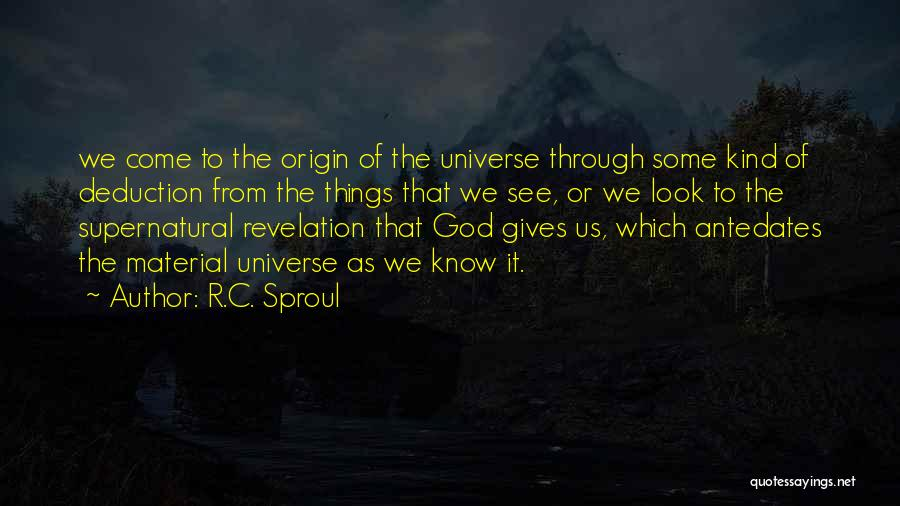 Deduction Quotes By R.C. Sproul