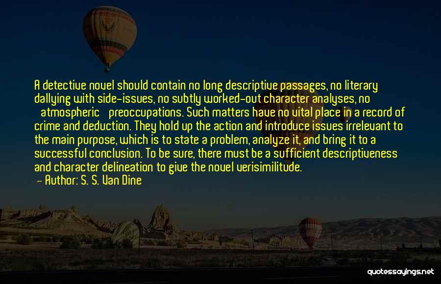 Deduction Quotes By S. S. Van Dine