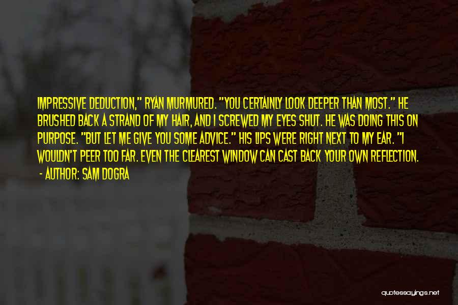 Deduction Quotes By Sam Dogra