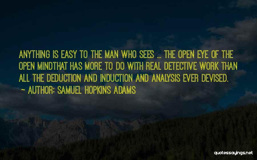 Deduction Quotes By Samuel Hopkins Adams