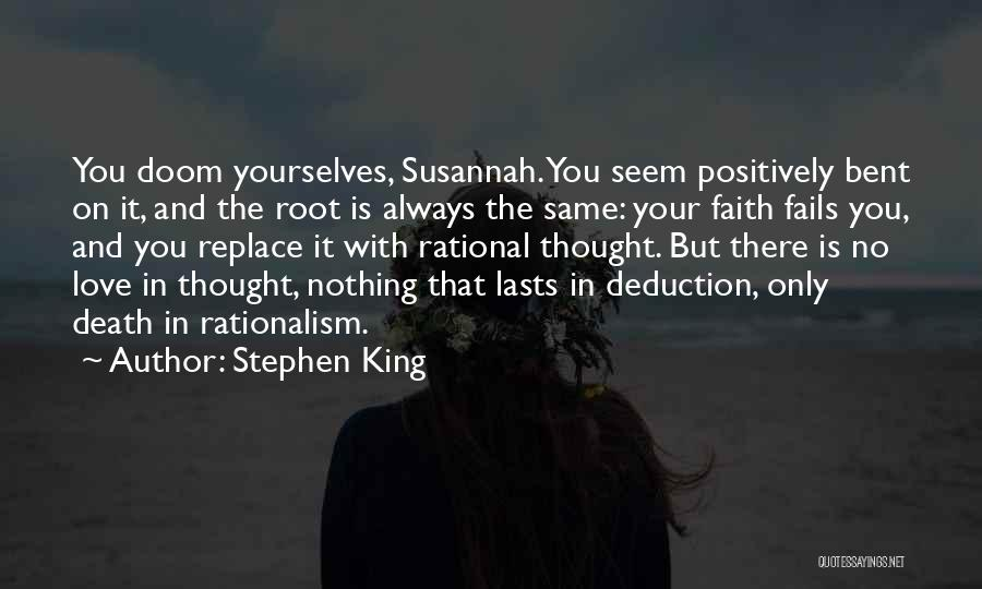 Deduction Quotes By Stephen King
