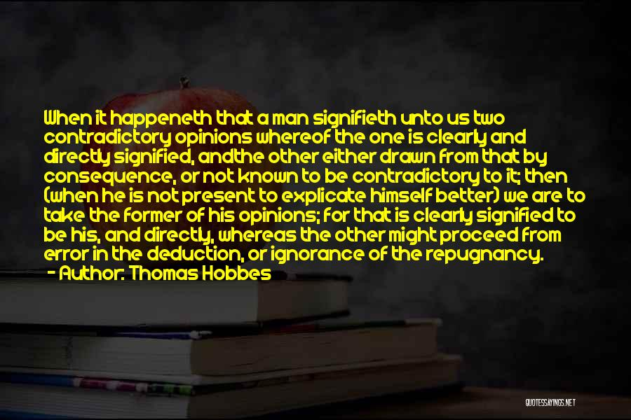 Deduction Quotes By Thomas Hobbes