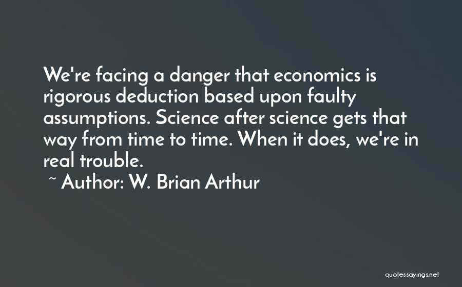 Deduction Quotes By W. Brian Arthur