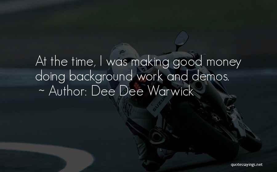 Dee Dee Warwick Quotes 1141658