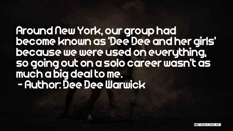 Dee Dee Warwick Quotes 607398