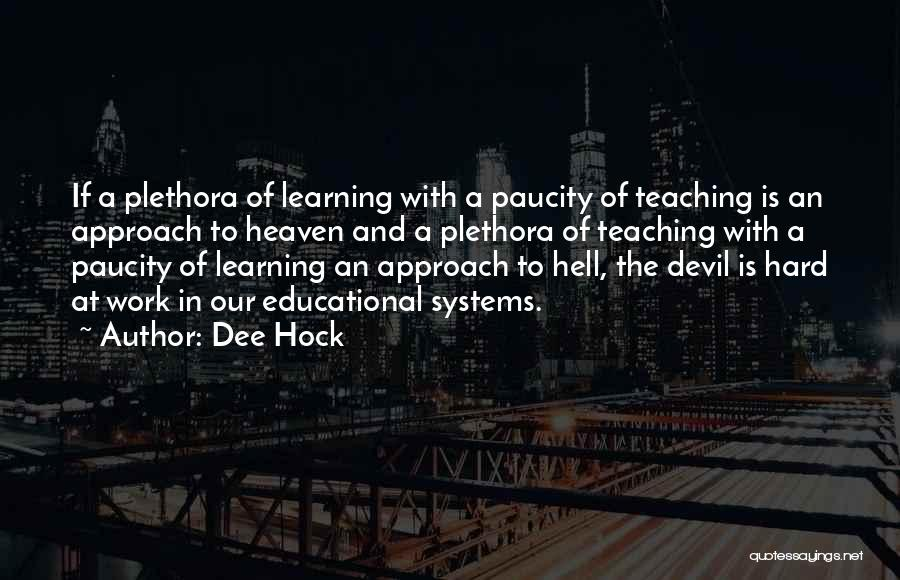 Dee Hock Quotes 1096596