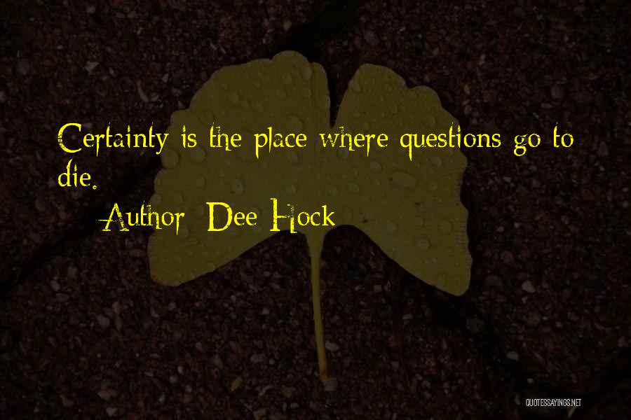Dee Hock Quotes 1125519