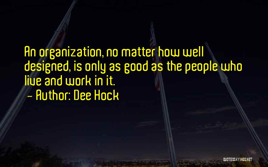 Dee Hock Quotes 1374691