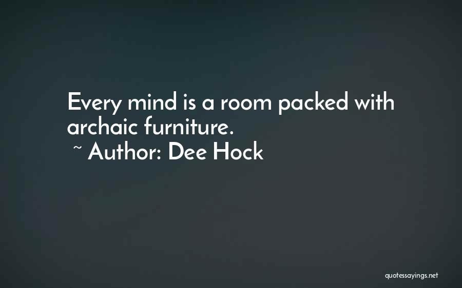 Dee Hock Quotes 1396854