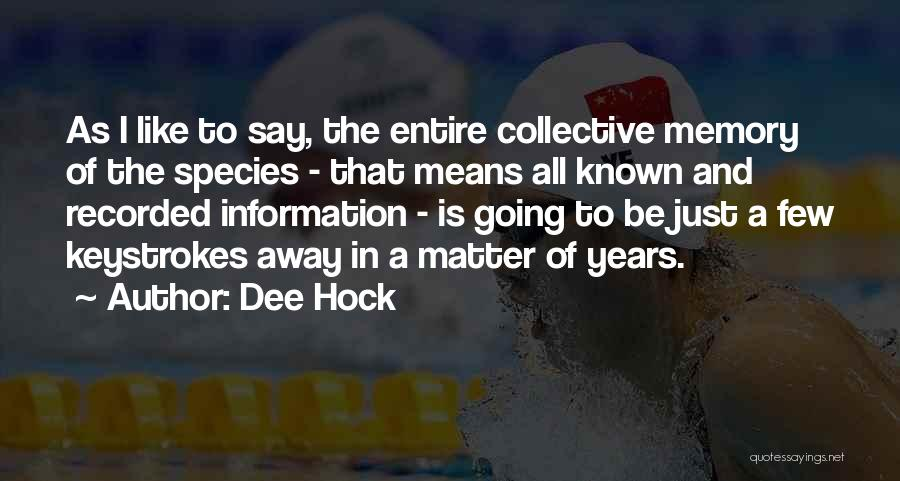 Dee Hock Quotes 1828830