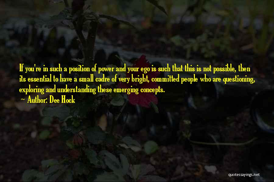 Dee Hock Quotes 1955305