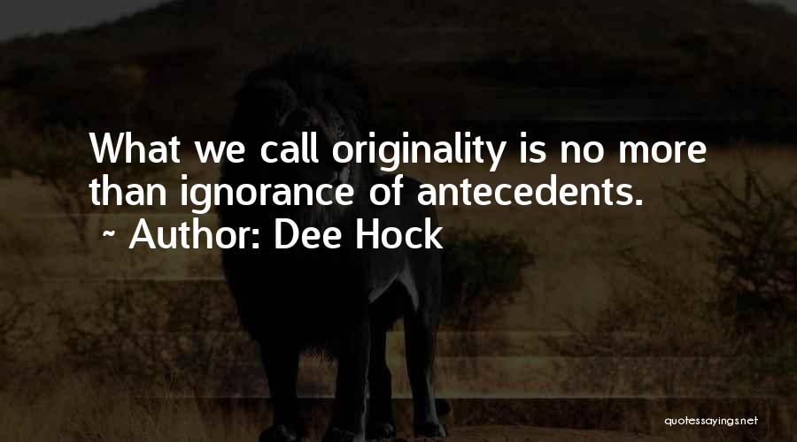 Dee Hock Quotes 438072