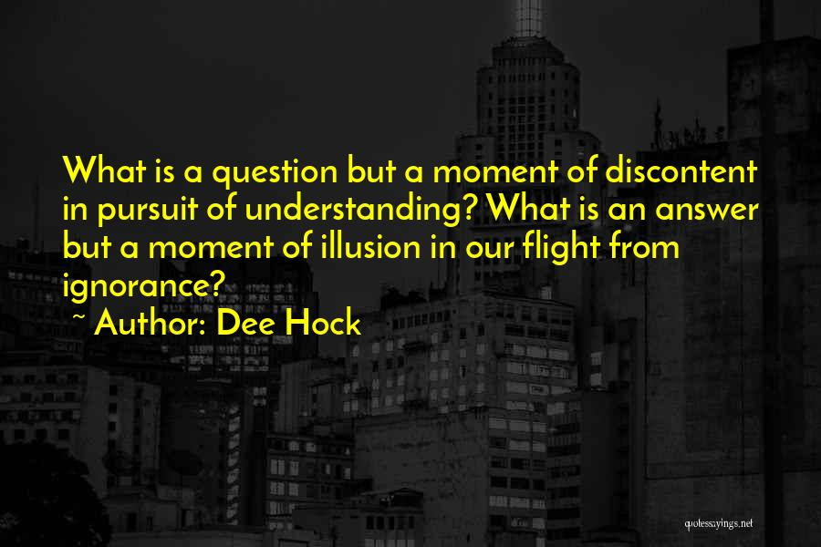 Dee Hock Quotes 459163
