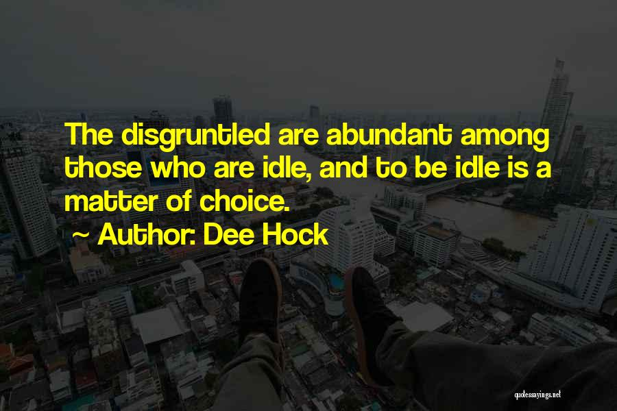 Dee Hock Quotes 727469