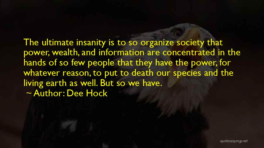 Dee Hock Quotes 79693