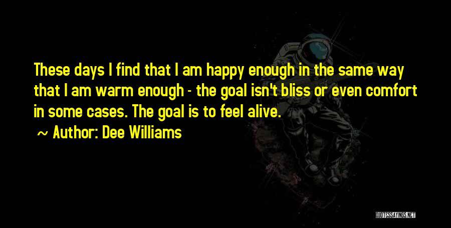 Dee Williams Quotes 1033735