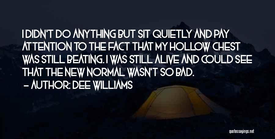 Dee Williams Quotes 1102056