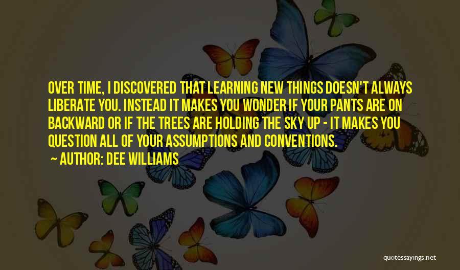 Dee Williams Quotes 1273549