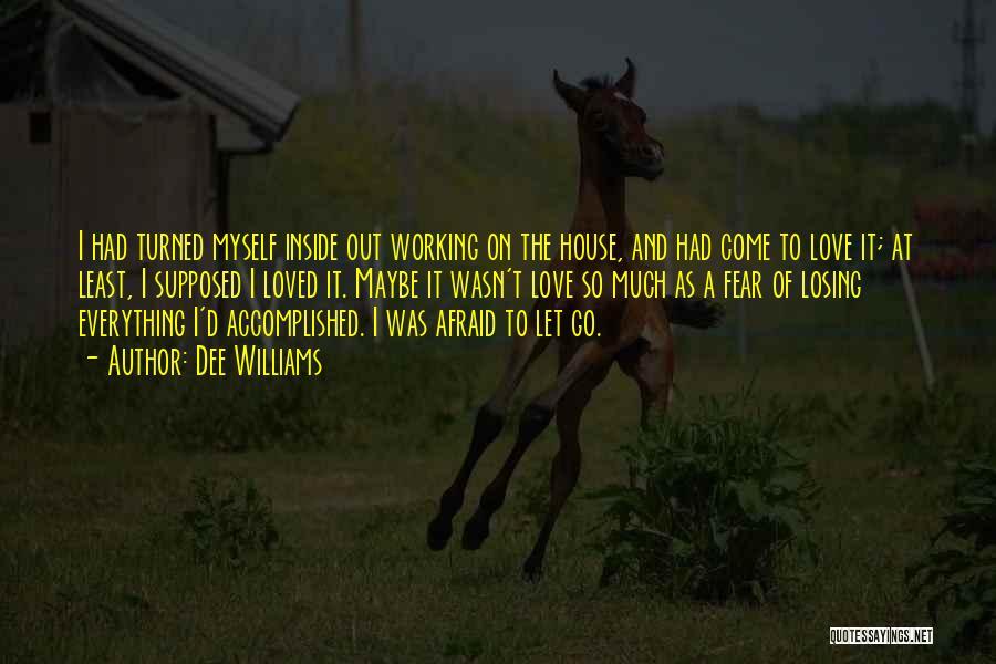 Dee Williams Quotes 1304287