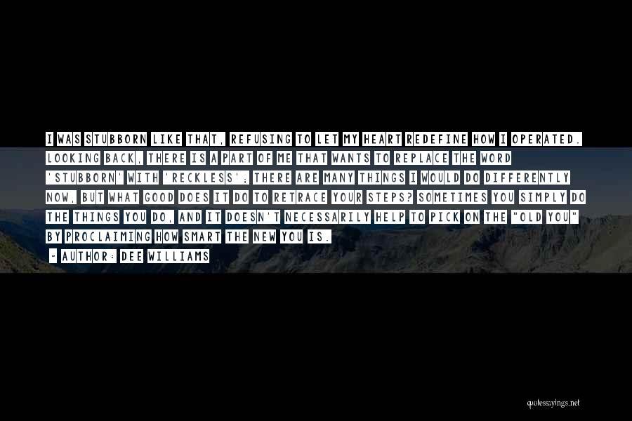 Dee Williams Quotes 1380556