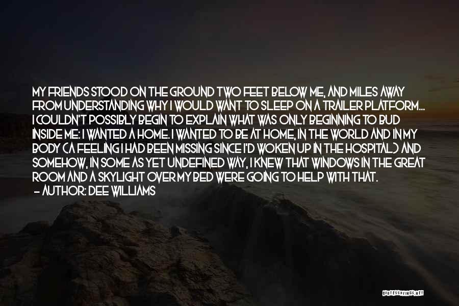Dee Williams Quotes 1589358