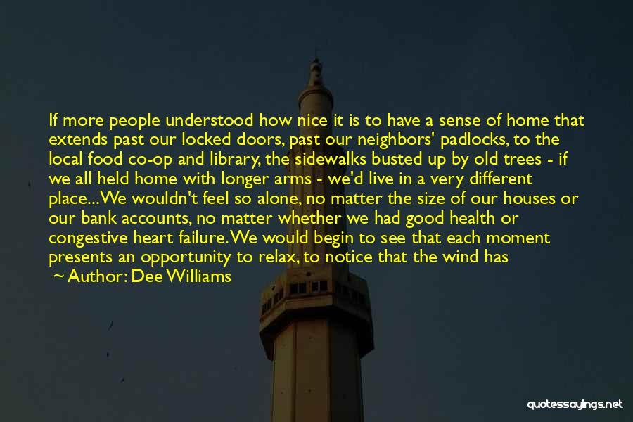 Dee Williams Quotes 1598955