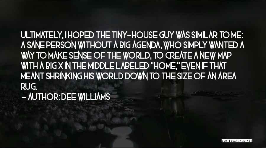 Dee Williams Quotes 161588