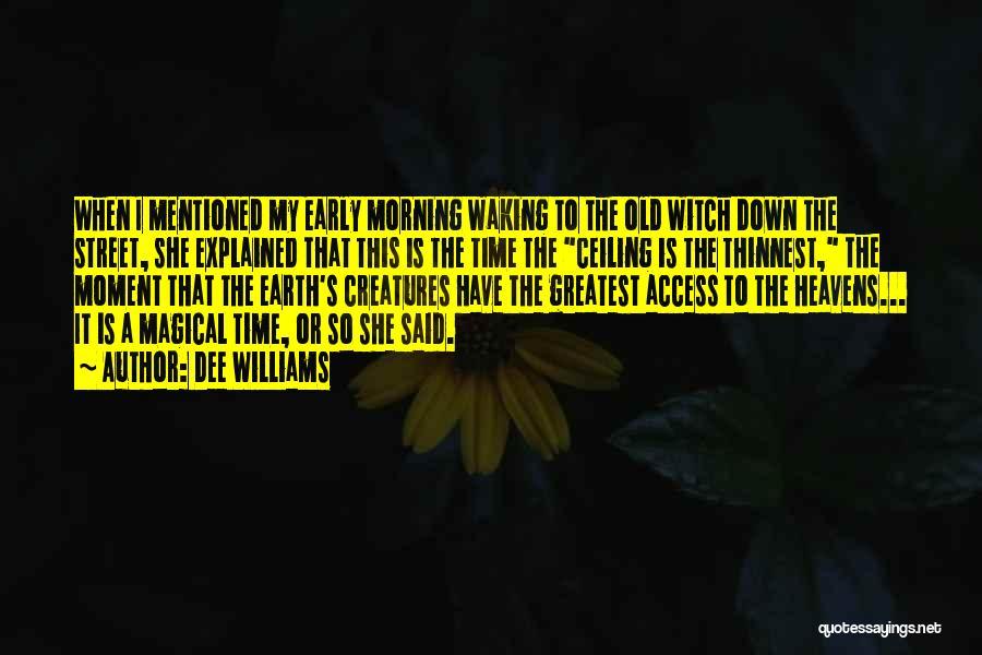 Dee Williams Quotes 1719785