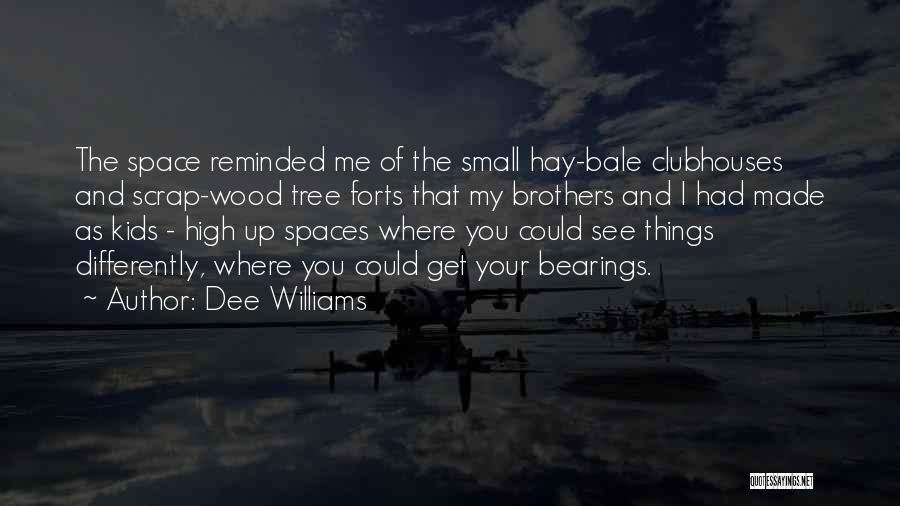 Dee Williams Quotes 1739686
