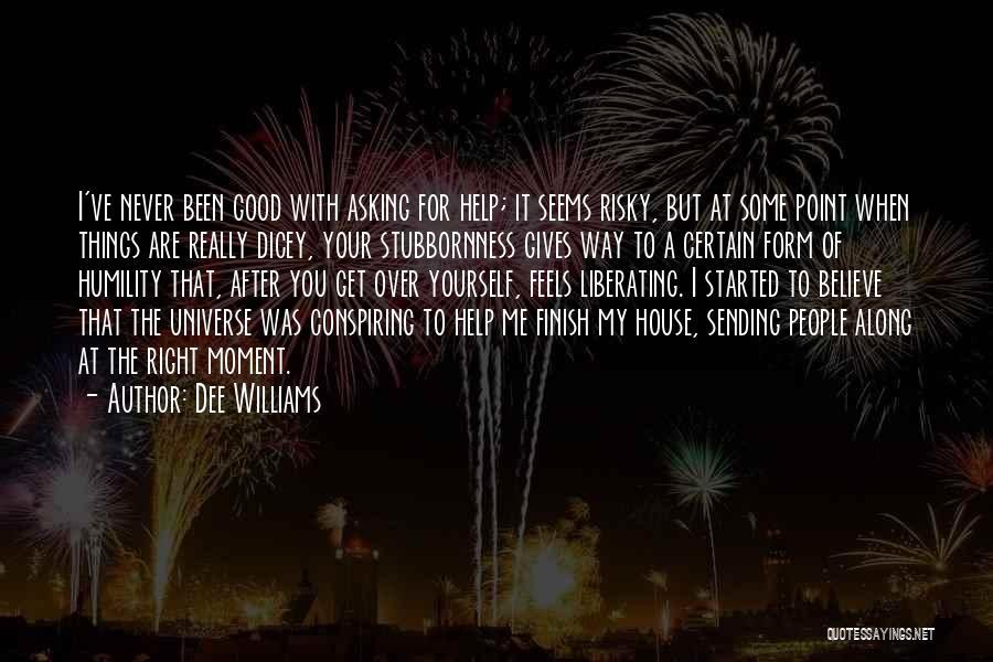 Dee Williams Quotes 1788036
