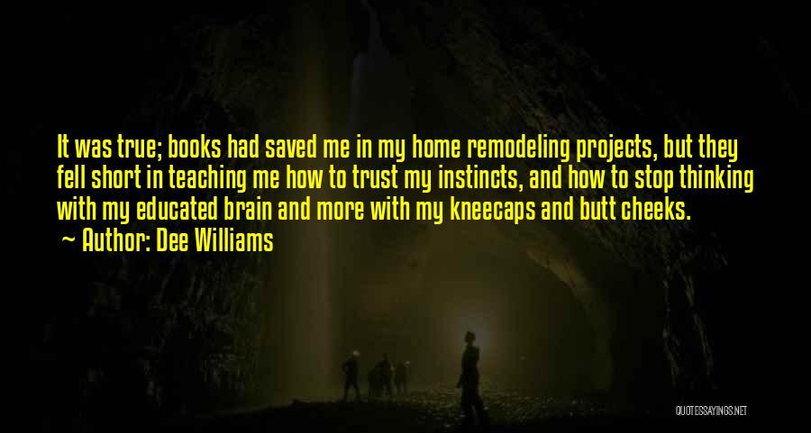 Dee Williams Quotes 1803807