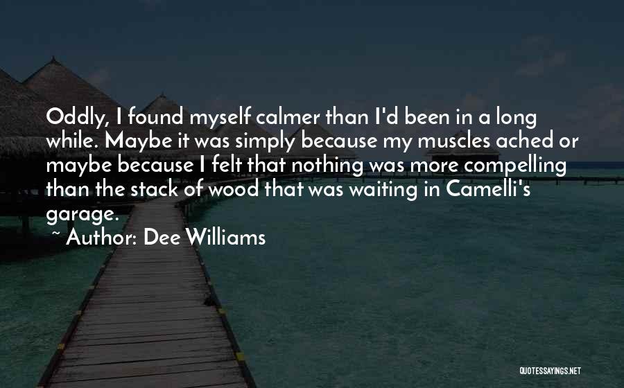Dee Williams Quotes 1986564