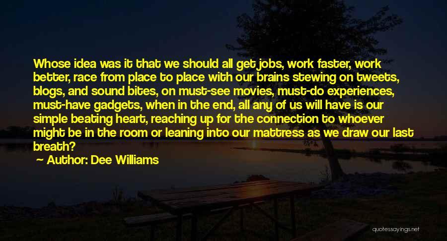 Dee Williams Quotes 2075273