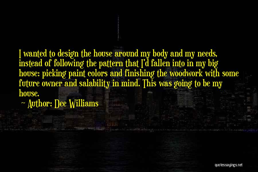 Dee Williams Quotes 213847