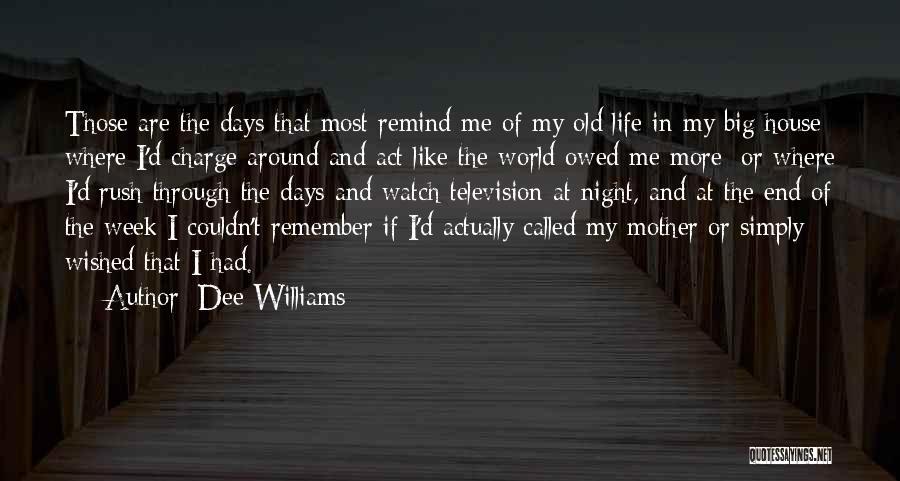 Dee Williams Quotes 2183810