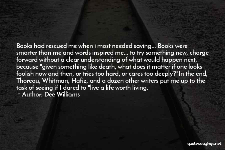 Dee Williams Quotes 388814
