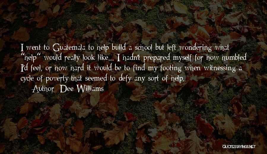 Dee Williams Quotes 655762