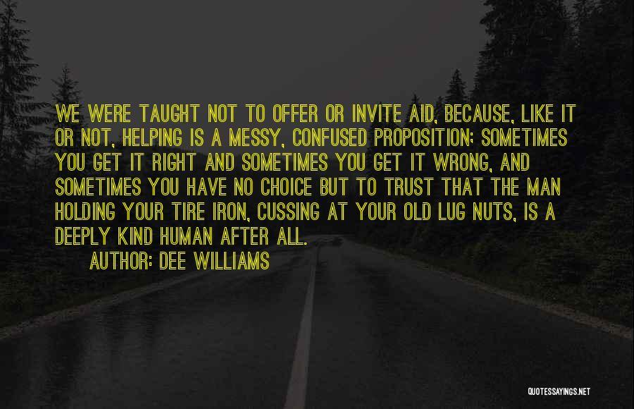 Dee Williams Quotes 660087