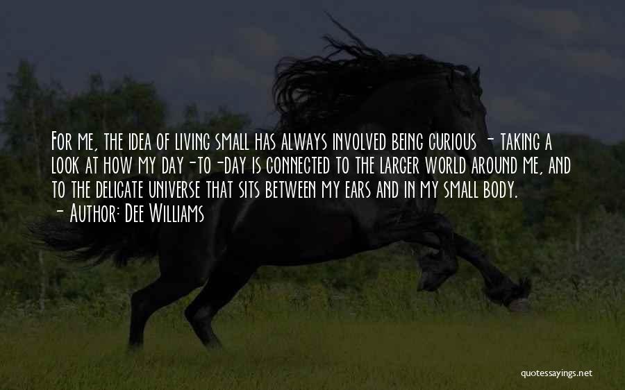 Dee Williams Quotes 781296