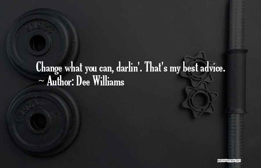 Dee Williams Quotes 862340